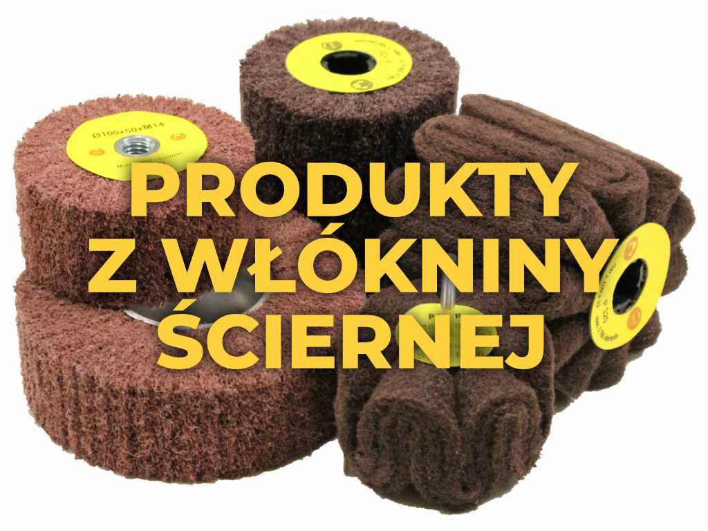 Produkty z włókniny ściernej